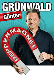 """Neues Programm """"Deppenmagnet"""" von Günter Grünwald"""